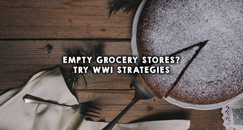 Empty grocery stores? Try WWI strategies